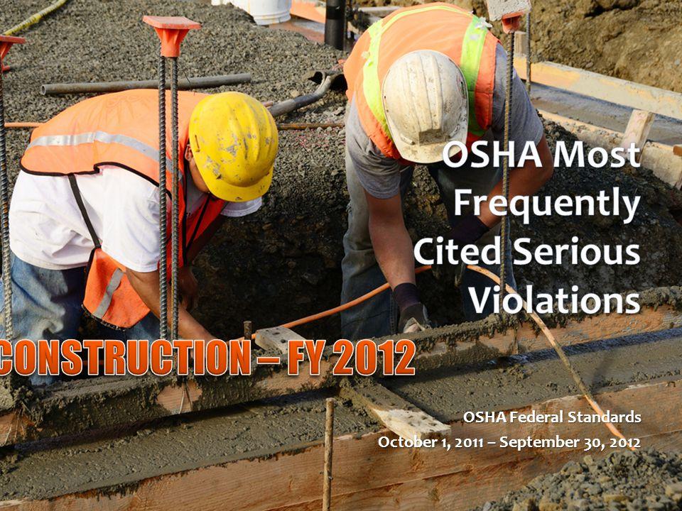 OSHA Federal Standards October 1, 2011 – September 30, 2012