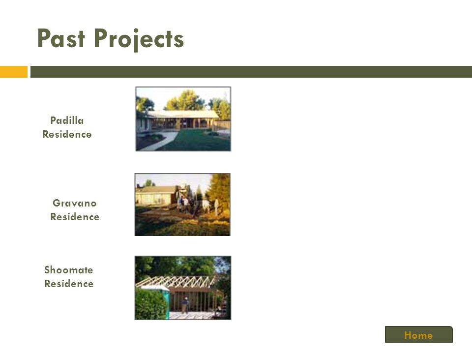 Past Projects Padilla Residence Gravano Residence Shoomate Residence Home