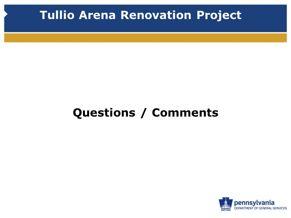 Tullio Arena Renovation Project Questions / Comments