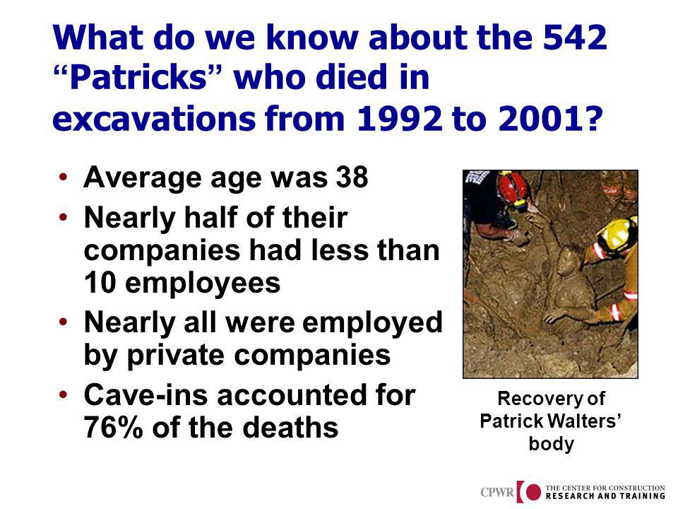 What do we know about the 542Patricks who died in excavations from 1992 to 2001.