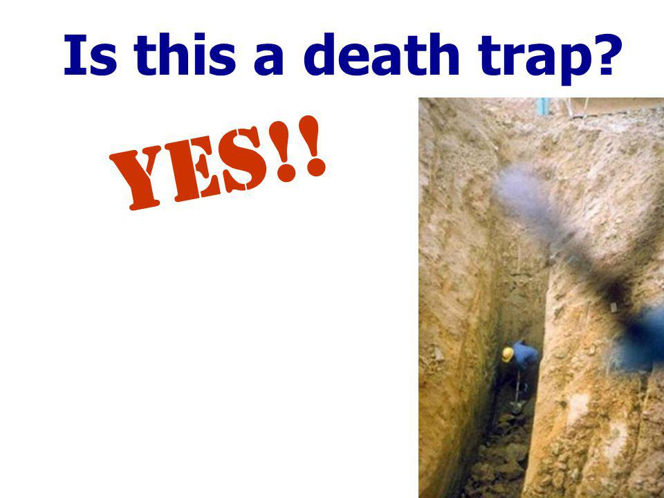 Is this a death trap? YES!!
