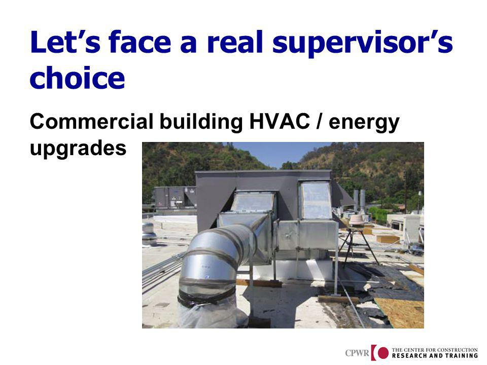 Lets face a real supervisors choice Commercial building HVAC / energy upgrades