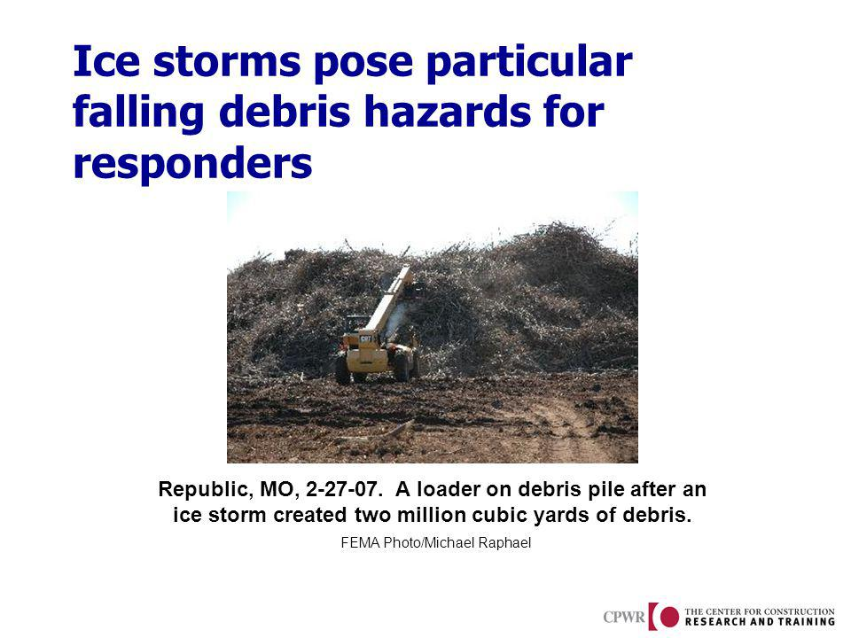 Ice storms pose particular falling debris hazards for responders Republic, MO, 2-27-07.