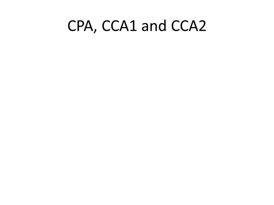 CPA, CCA1 and CCA2