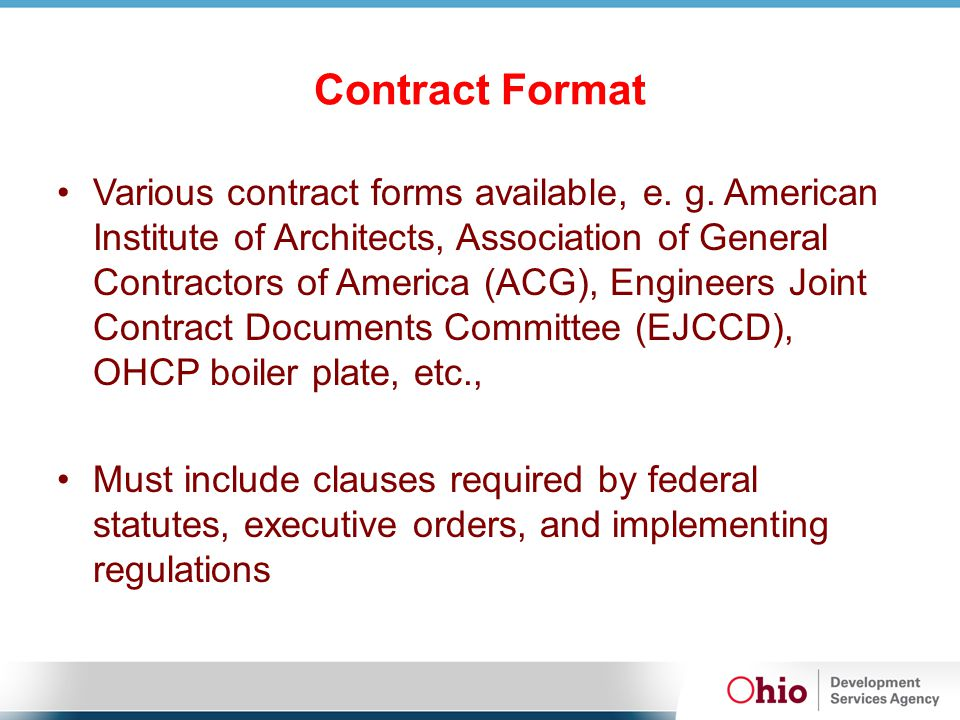 Contract Format Various contract forms available, e.