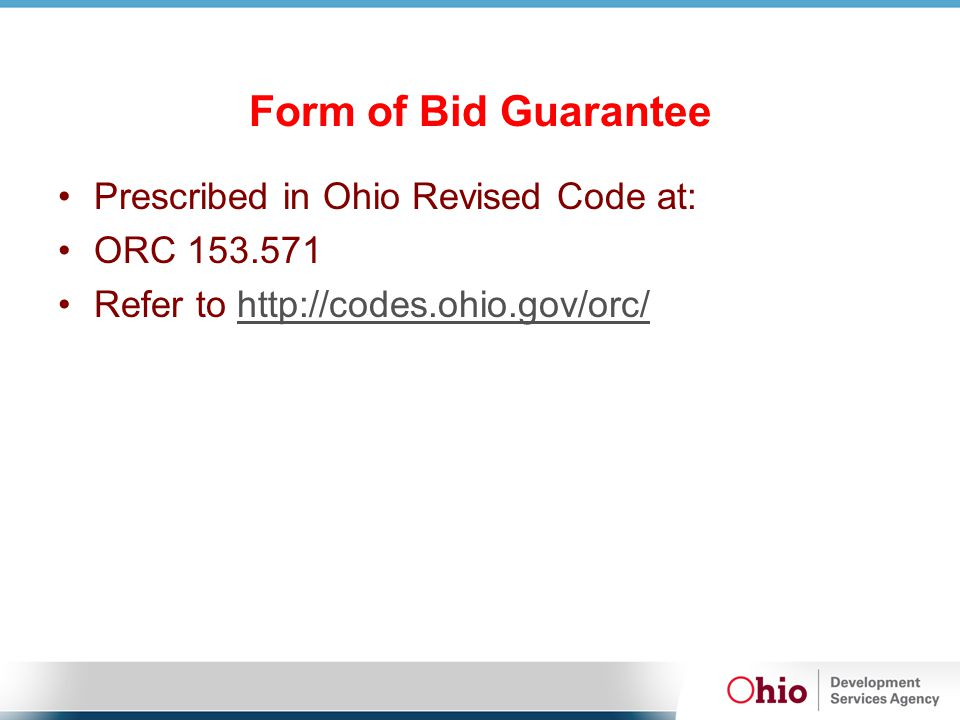 Form of Bid Guarantee Prescribed in Ohio Revised Code at: ORC 153.571 Refer to http://codes.ohio.gov/orc/http://codes.ohio.gov/orc/