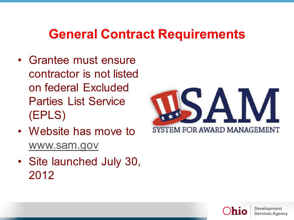 General Contract Requirements WHAT IS SAM.