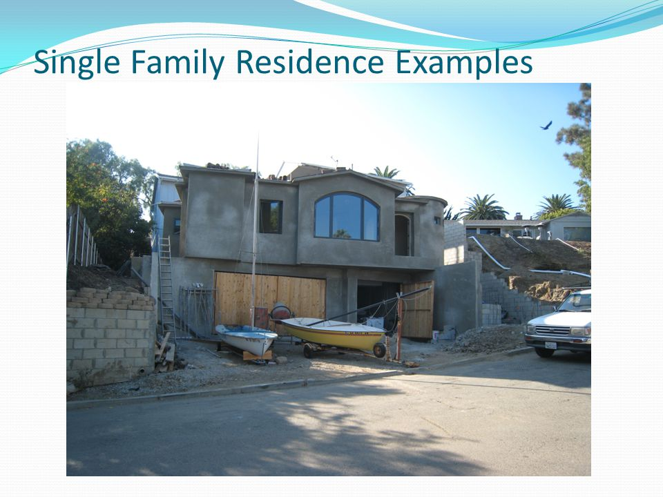 Single Family Residence Examples