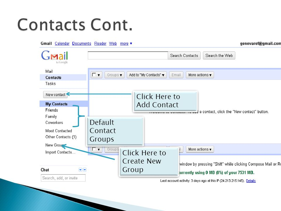 Click Here to Add Contact Default Contact Groups Click Here to Create New Group