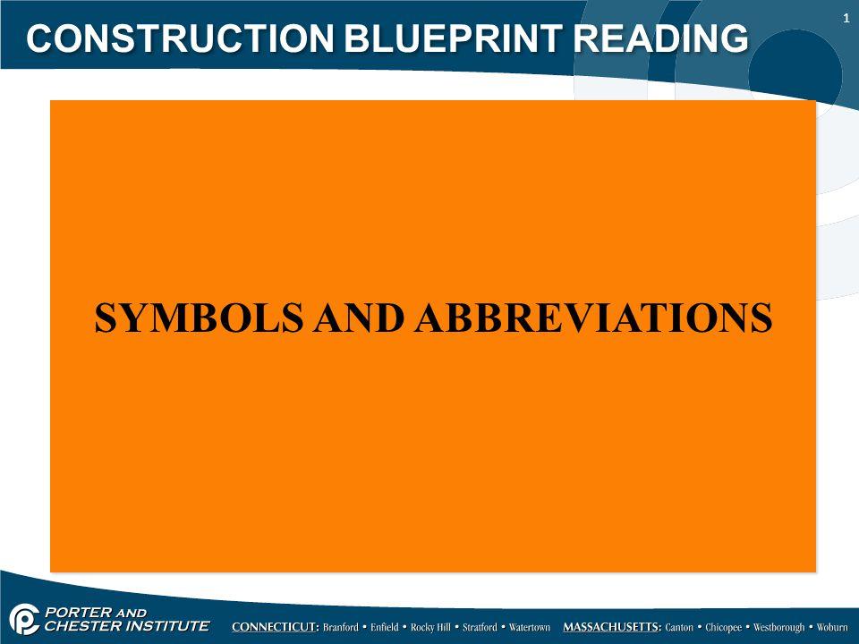 1 CONSTRUCTION BLUEPRINT READING SYMBOLS AND ABBREVIATIONS