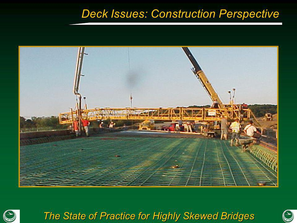 The State of Practice for Highly Skewed Bridges Deck Issues: Construction Perspective