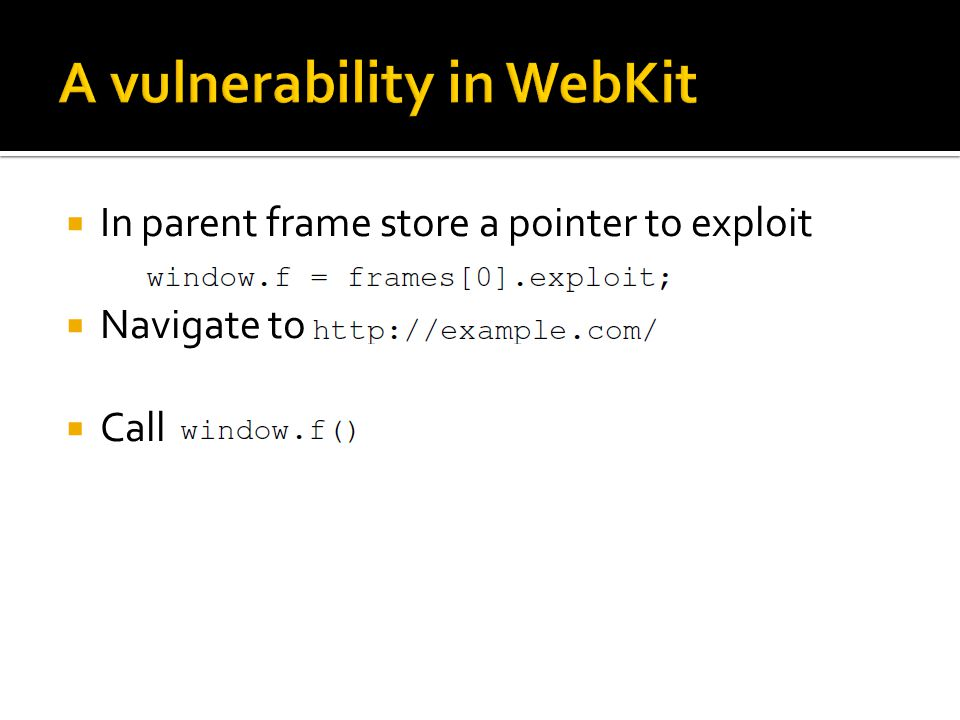 In parent frame store a pointer to exploit Navigate to Call
