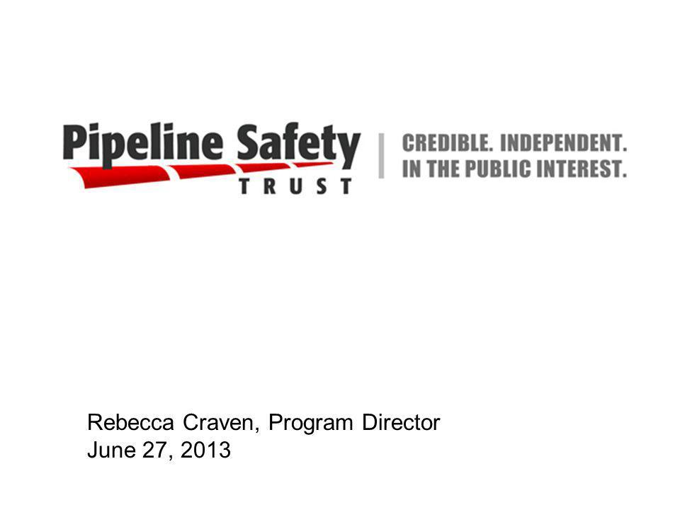 Rebecca Craven, Program Director June 27, 2013