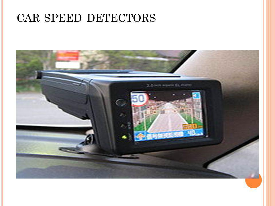 CAR SPEED DETECTORS