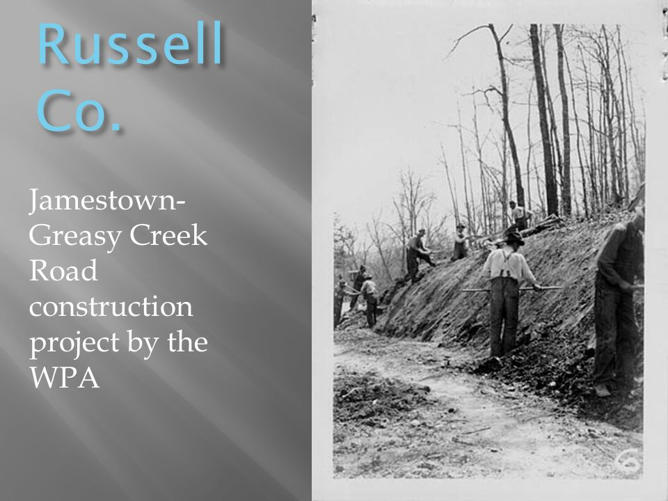 Russell Co. Jamestown- Greasy Creek Road construction project by the WPA
