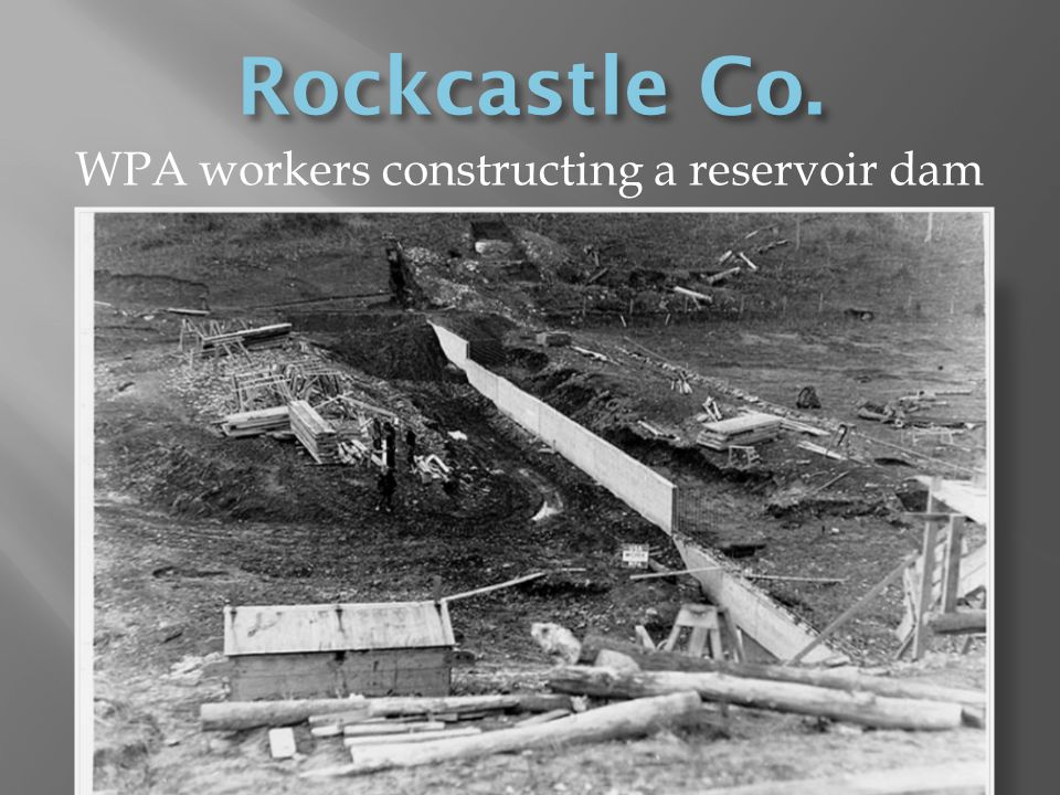 WPA workers constructing a reservoir dam