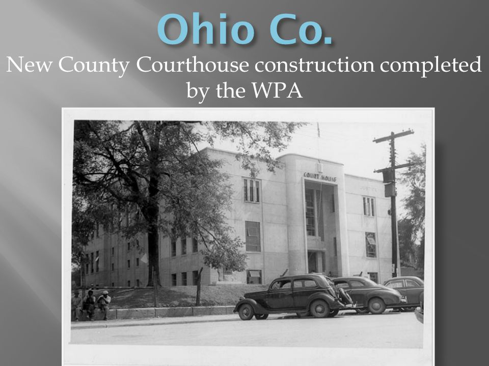 New County Courthouse construction completed by the WPA