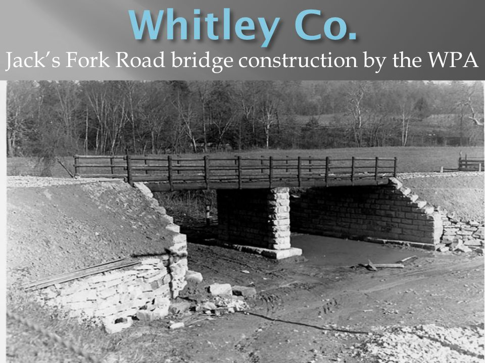 Jacks Fork Road bridge construction by the WPA