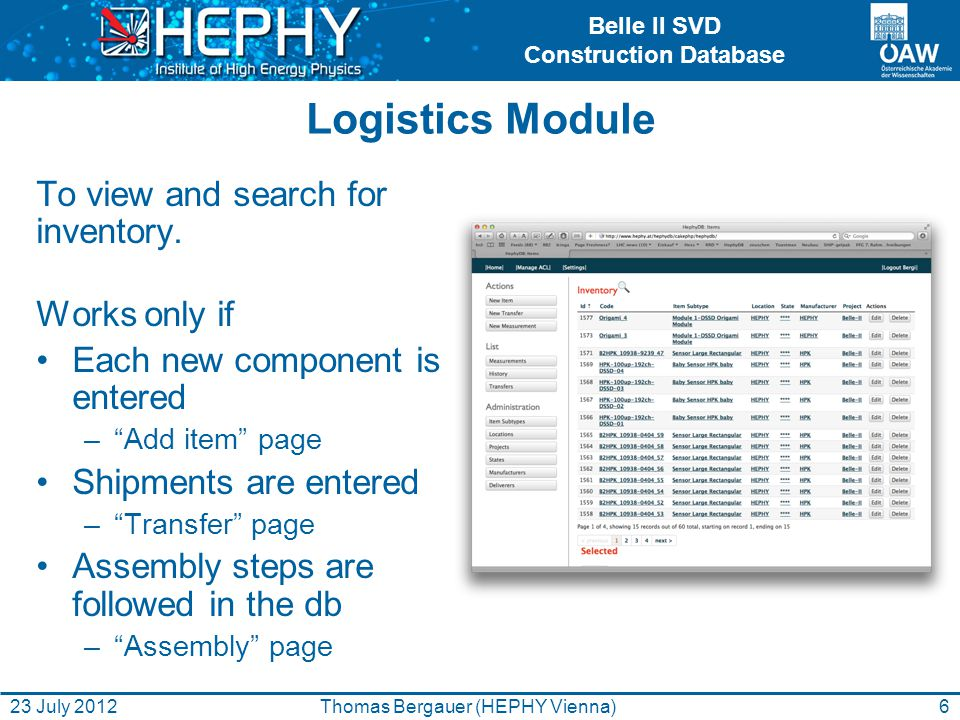 Belle II SVD Construction Database Logistics Module To view and search for inventory.