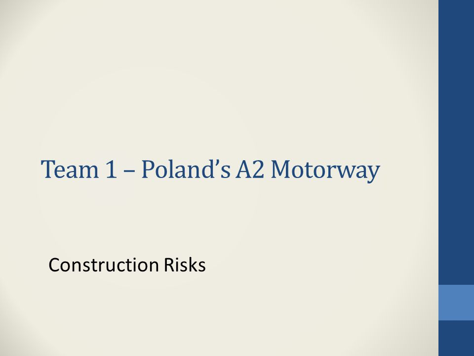 Construction Risks (Delays, etc.) 1.What are these risks in the project.