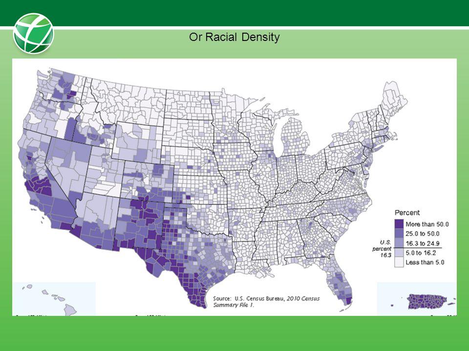 Or Racial Density