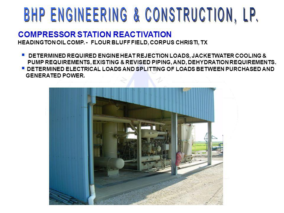 COMPRESSOR STATION REACTIVATION HEADINGTON OIL COMP. - FLOUR BLUFF FIELD, CORPUS CHRISTI, TX DETERMINED REQUIRED ENGINE HEAT REJECTION LOADS, JACKETWA