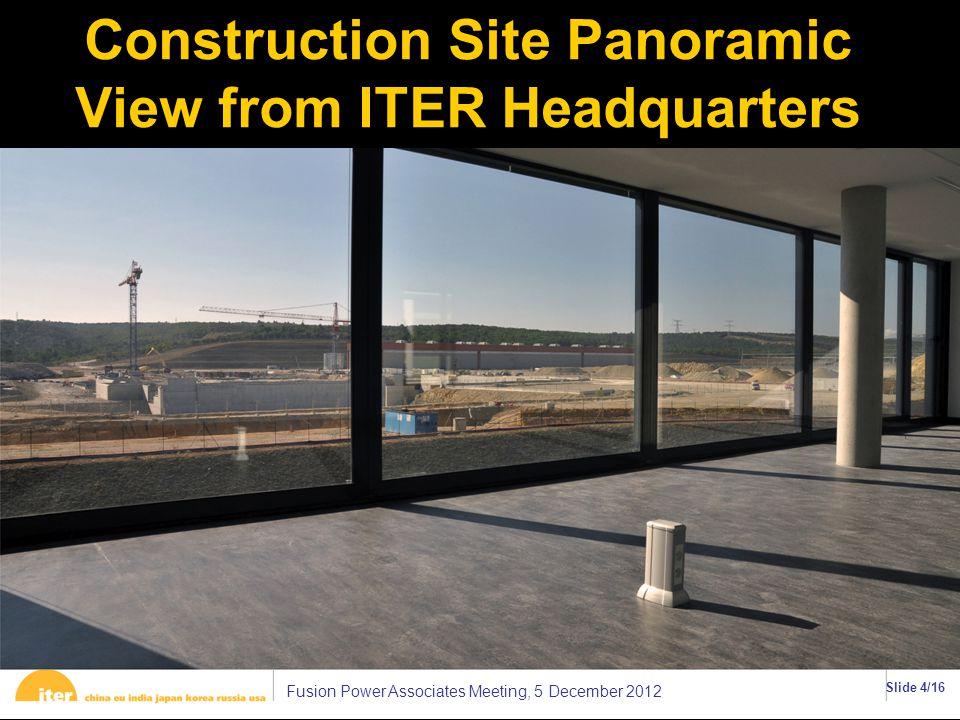 Fusion Power Associates Meeting, 5 December 2012 Slide 5/16 Inside PF Coil Building ττ