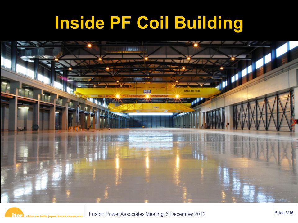 Fusion Power Associates Meeting, 5 December 2012 Slide 6/16 400 kV Electric Substation Energized June 2012 ττ