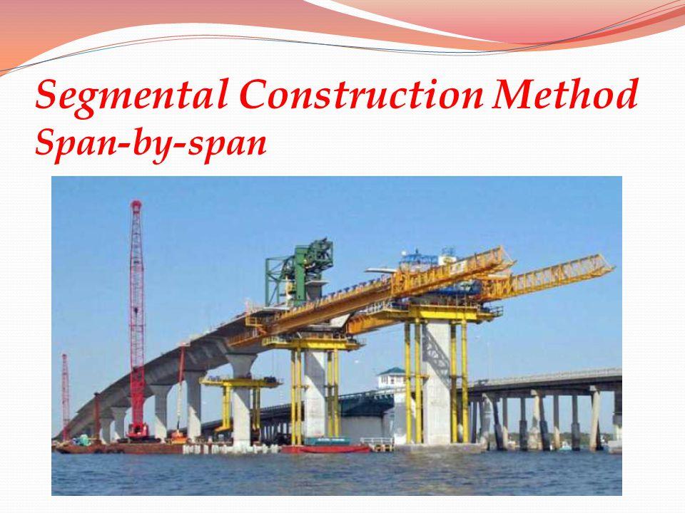 Segmental Construction Method Span-by-span