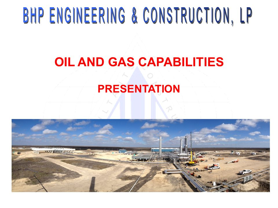 OIL AND GAS CAPABILITIES PRESENTATION