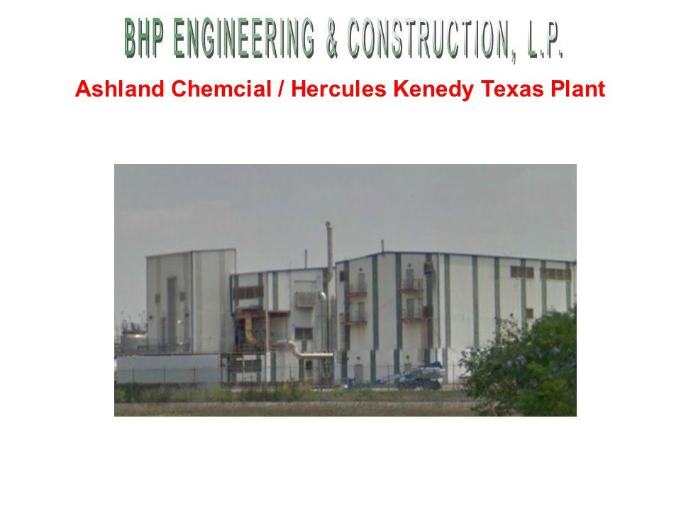 Ashland Chemcial / Hercules Kenedy Texas Plant