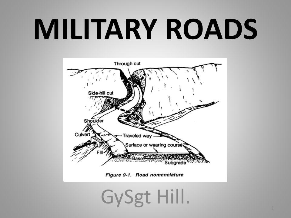MILITARY ROADS GySgt Hill. 1