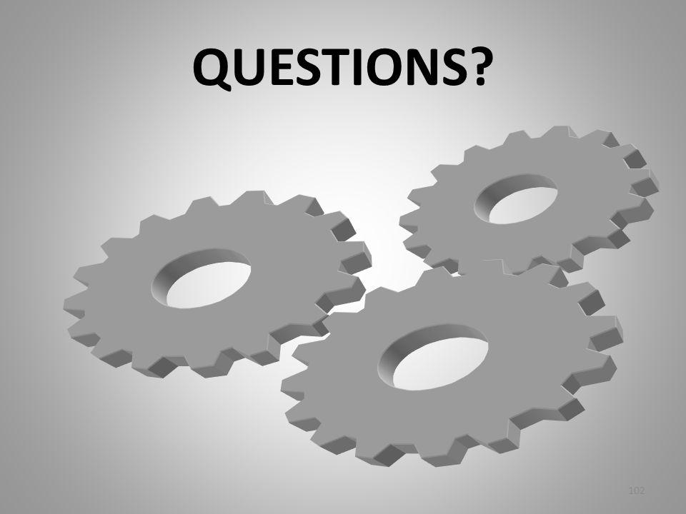 QUESTIONS? 102