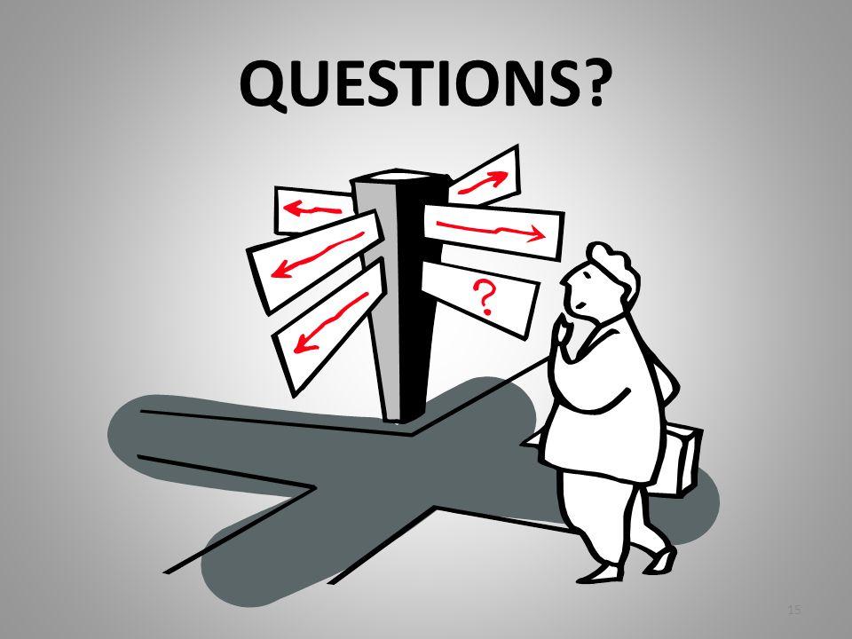 QUESTIONS? 15