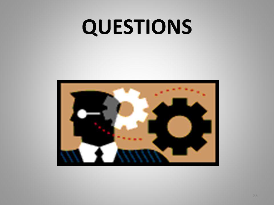 QUESTIONS 85