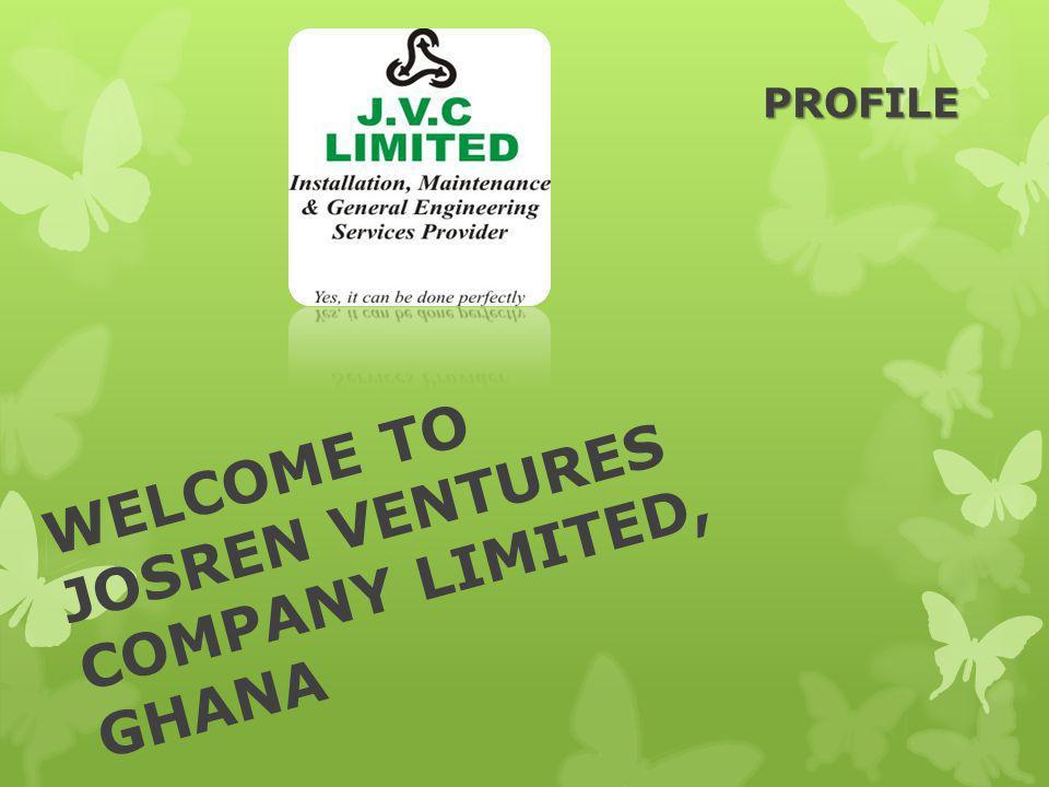 WELCOME TO JOSREN VENTURES COMPANY LIMITED, GHANA PROFILE