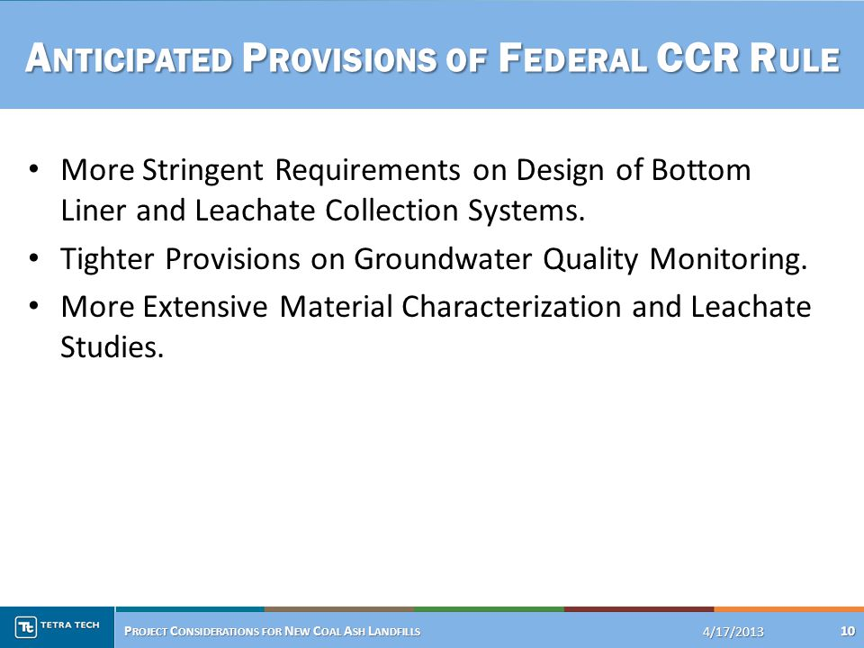 More Stringent Requirements on Design of Bottom Liner and Leachate Collection Systems.