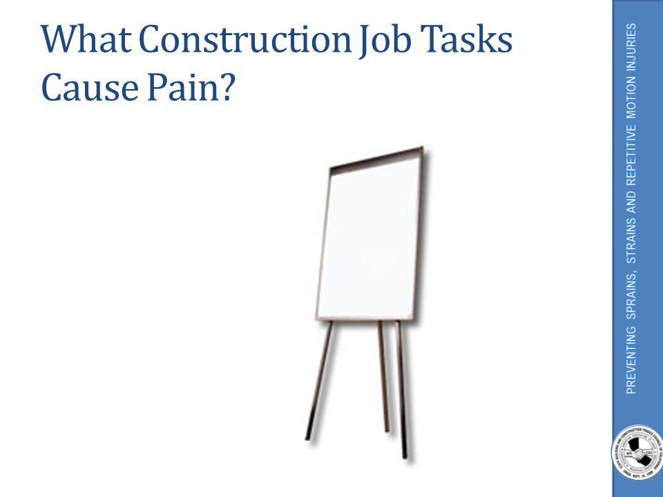 What Construction Job Tasks Cause Pain?