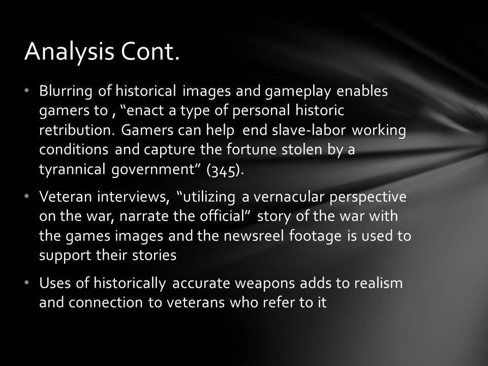 Blurring of historical images and gameplay enables gamers to, enact a type of personal historic retribution.