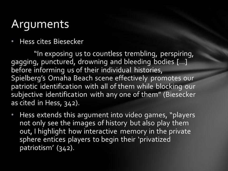Hess cites Biesecker In exposing us to countless trembling, perspiring, gagging, punctured, drowning and bleeding bodies […] before informing us of their individual histories, Spielbergs Omaha Beach scene effectively promotes our patriotic identification with all of them while blocking our subjective identification with any one of them (Biesecker as cited in Hess, 342).