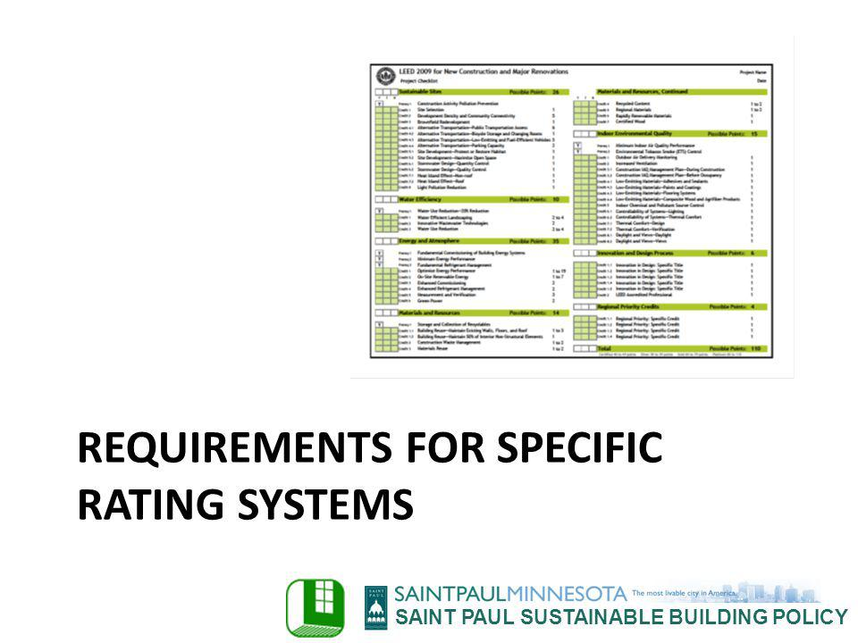 SAINT PAUL SUSTAINABLE BUILDING POLICY REQUIREMENTS FOR SPECIFIC RATING SYSTEMS