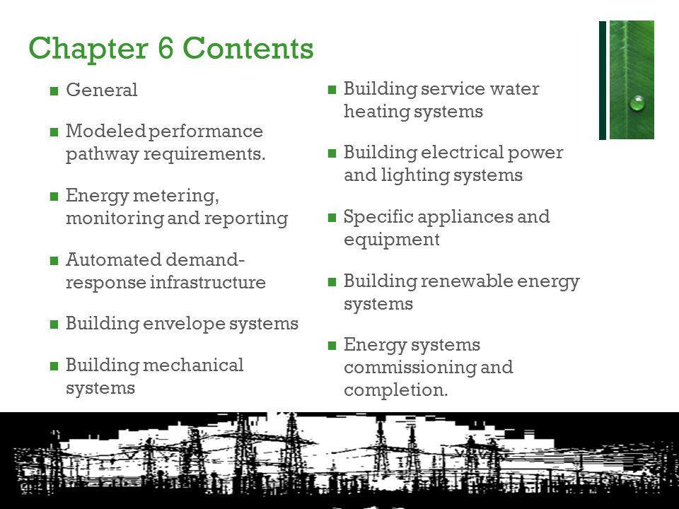 Chapter 6 Contents General Modeled performance pathway requirements. Energy metering, monitoring and reporting Automated demand- response infrastructu