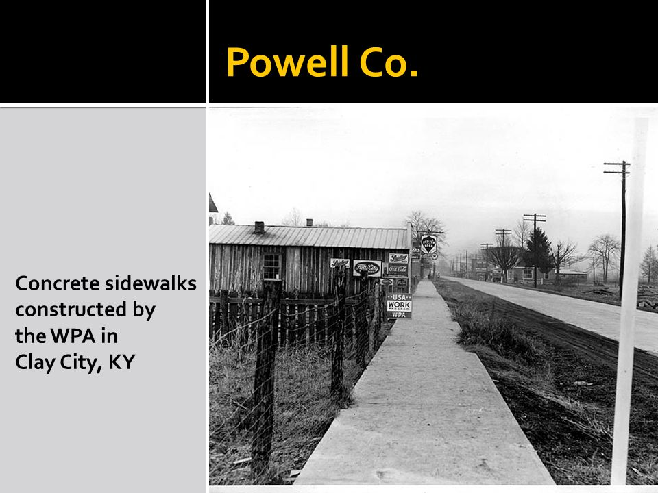 Powell Co. Concrete sidewalks constructed by the WPA in Clay City, KY