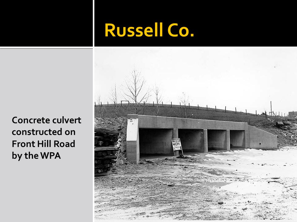 Russell Co. Concrete culvert constructed on Front Hill Road by the WPA