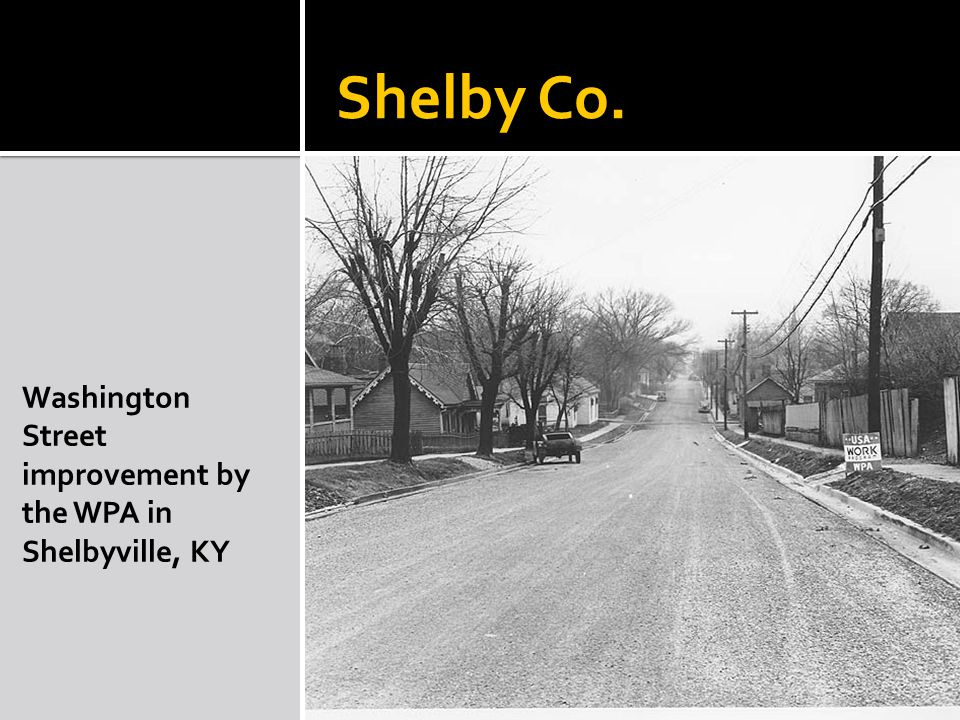 Shelby Co. Washington Street improvement by the WPA in Shelbyville, KY