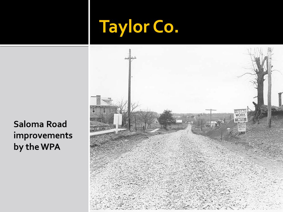Taylor Co. Saloma Road improvements by the WPA