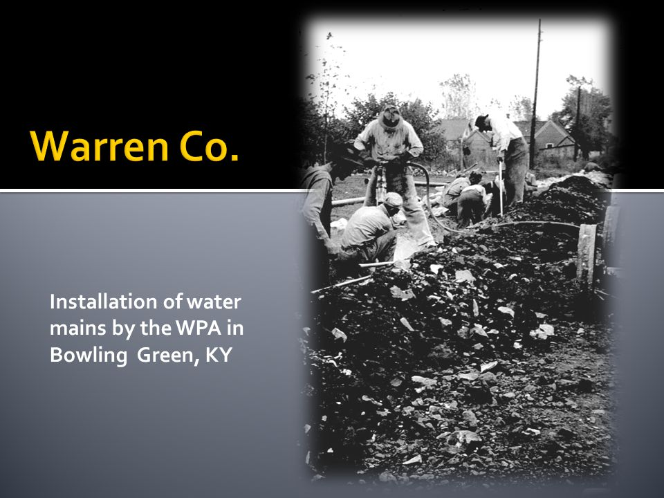 Installation of water mains by the WPA in Bowling Green, KY