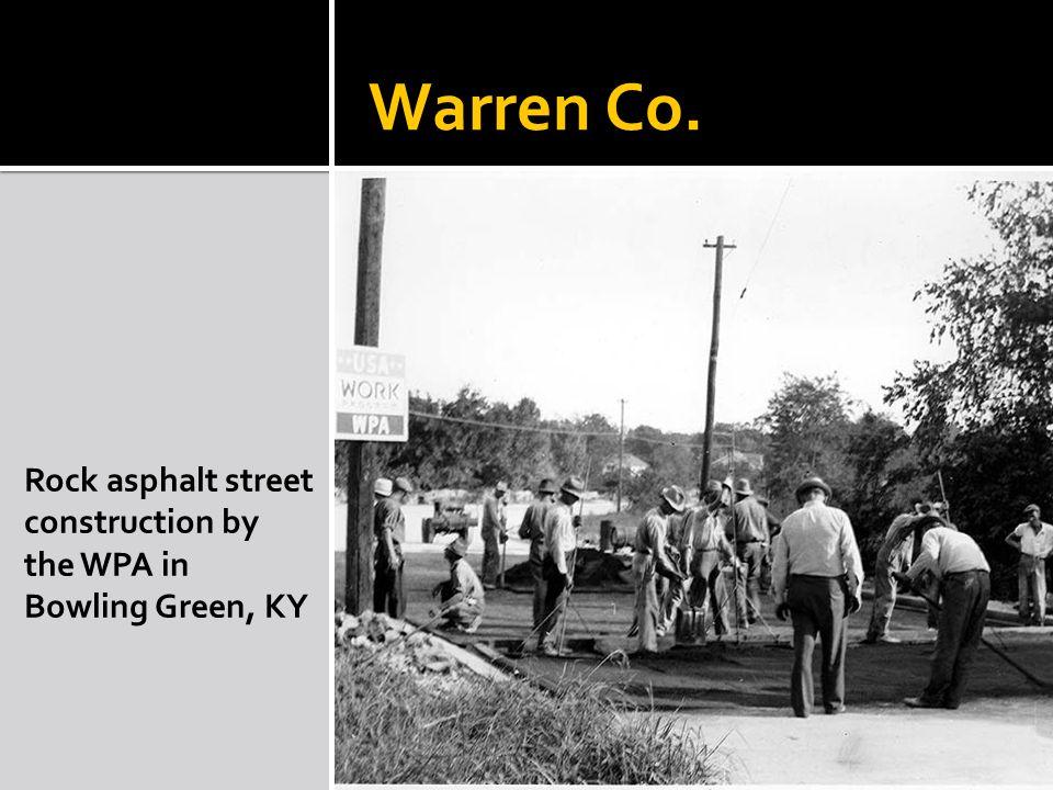 Warren Co. Rock asphalt street construction by the WPA in Bowling Green, KY