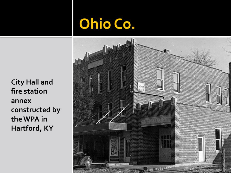 Ohio Co. City Hall and fire station annex constructed by the WPA in Hartford, KY