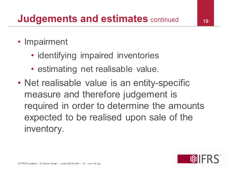 Impairment identifying impaired inventories estimating net realisable value.